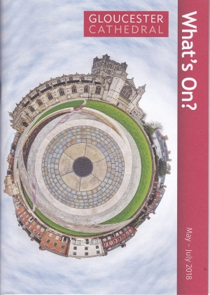 What's On Gloucester Cathedral – May to July 2018