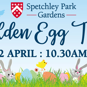 Golden Egg Trail, 17 – 22 Apr, Spetchley Park & Gardens