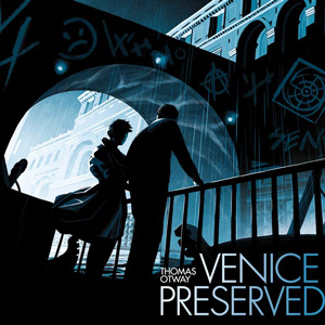 Venice Preserved, until 7 Sep, RSC, Stratford, Warks