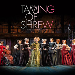 The Taming of the Shrew, until 31 Aug, RSC, Stratford Upon Avon, Warks